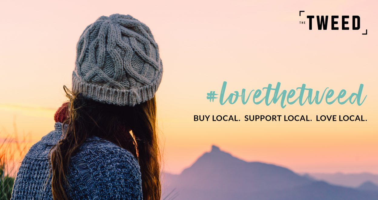 Love the Tweed and buy local